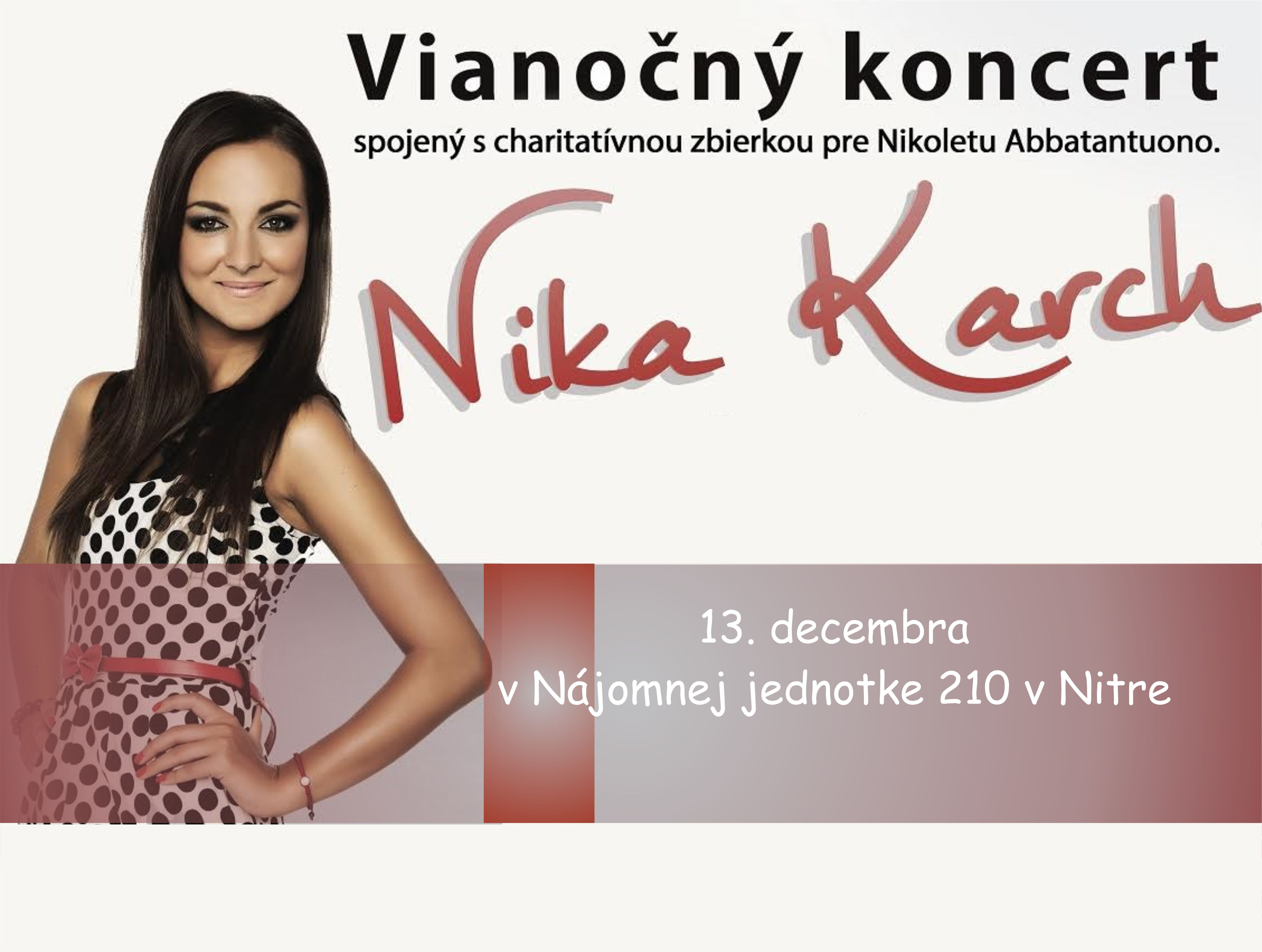 2f055fb7bc6f Vianočný koncert Nika Karch a hostia  Mário - Kam v meste